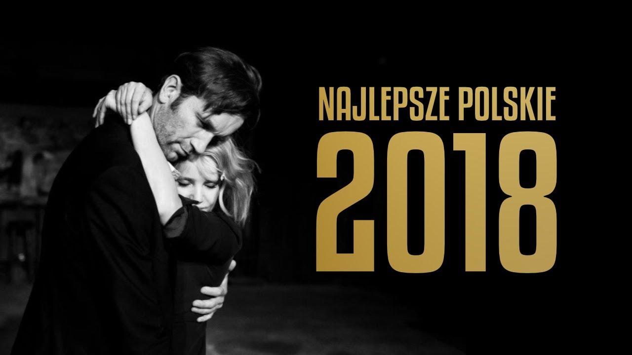 Najlepsze polskie filmy 2018 roku!