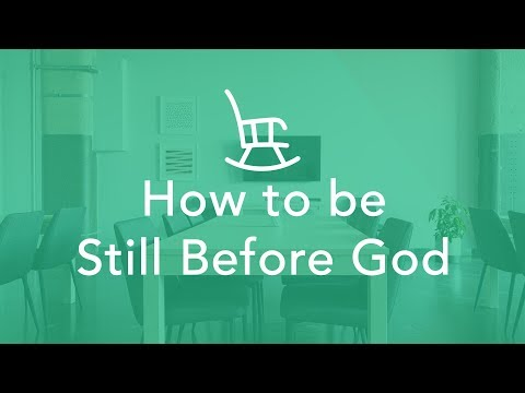 How to Be Still Before God - Bruce Downes The Catholic Guy