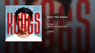 kungs feat Jamie N Commons - Don't You Know (2016)