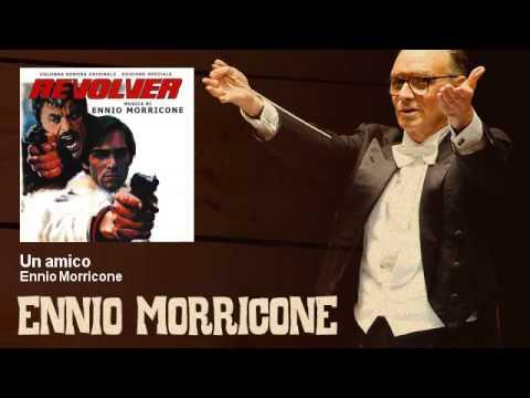 Ennio Morricone - Un amico - feat. Daniel Beretta - Revolver (1973)