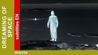 Dreaming of Space. Russian Movie. Drama. English Subtitles. The Rock Films. StarMediaEN