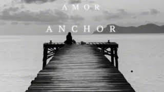 Anchor By Novo Amor With LYRICS