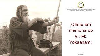 Ofício Eclético Solene em memória do desencarne do V:.M:. Yokaanam:.