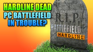 RIP Battlefield Hardline PC - Why Did BFH Die?