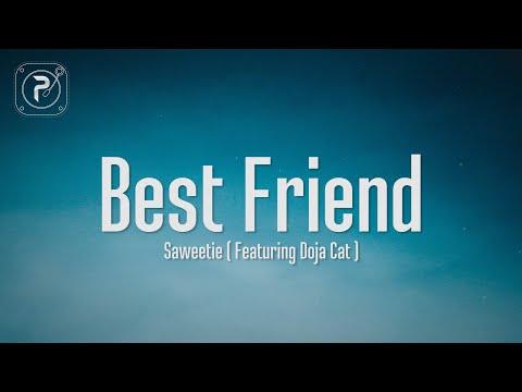 Saweetie – Best Friend (Lyrics) FT. Doja Cat | That's my bestfriend she a real bad bitch