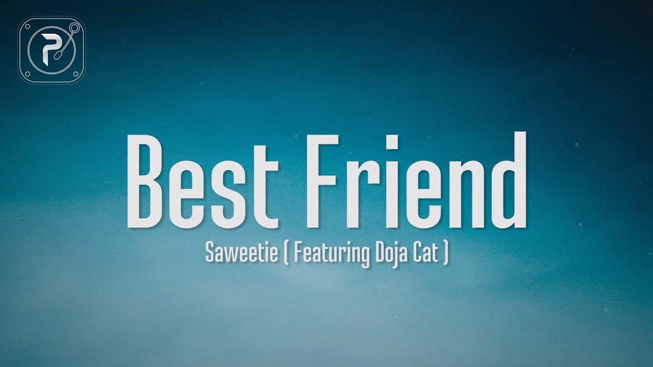 Download Saweetie - Best Friend (Lyrics) FT. Doja Cat | That's my bestfriend she a real bad bitch