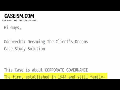 Odebrecht: Dreaming The Client's Dreams Case Solution and