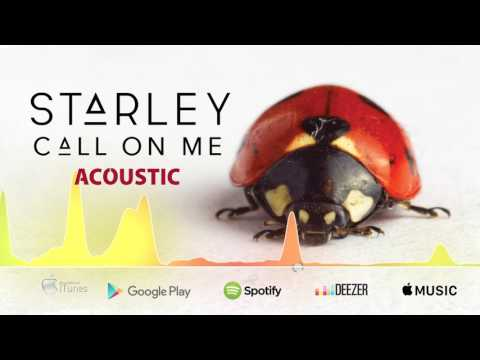 Starley - Call On Me (Acoustic Version)