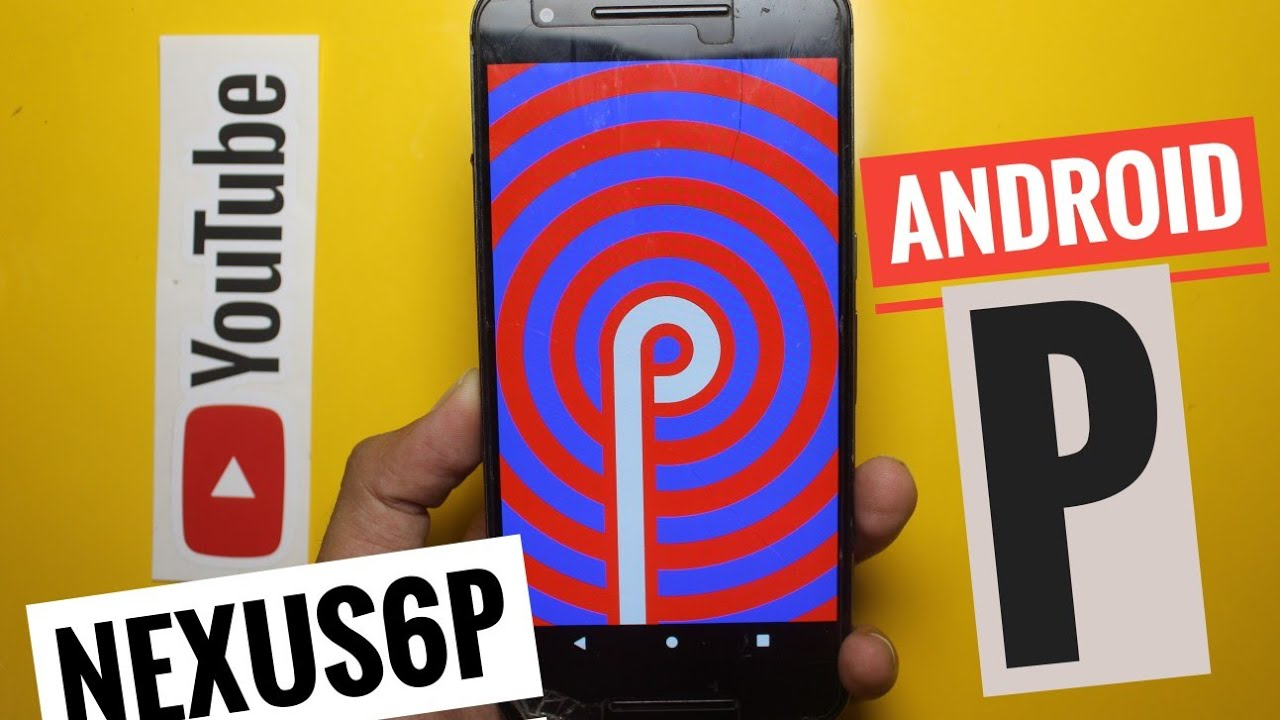 Android P 9 0 Rom For Nexus 6P XDA Review (Beta)
