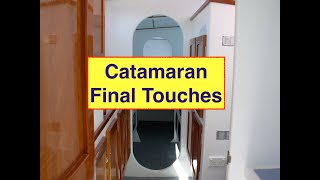 DIY Catamaran Fitout & ready to launch