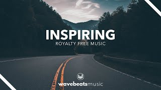 Inspiring & Uplifting Background Music for Video [royalty-free]