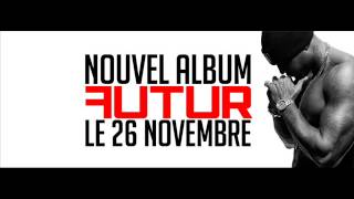 Booba -FUTUR (Kalash feat kaaris) Lyrics high quality 320Kbps