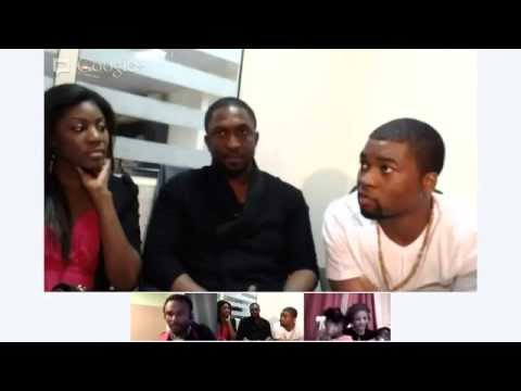 Google+ Hangout with Darey | Mo Eazy | Zaina - Part 2