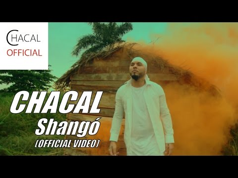EL CHACAL - Shangó (OFFICIAL VIDEO)