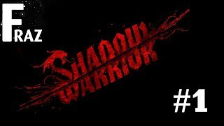 Shadow Warrior: Episode 1: