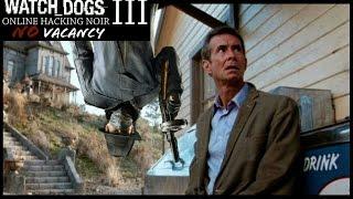 Watch Dogs Online Hacking Noir 3. No Vacancy (In Colour)