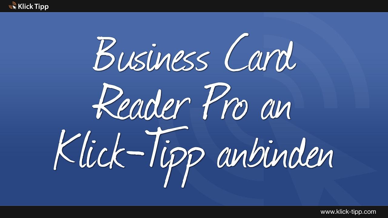Business Card Reader Pro An Klick Tipp Anbinden