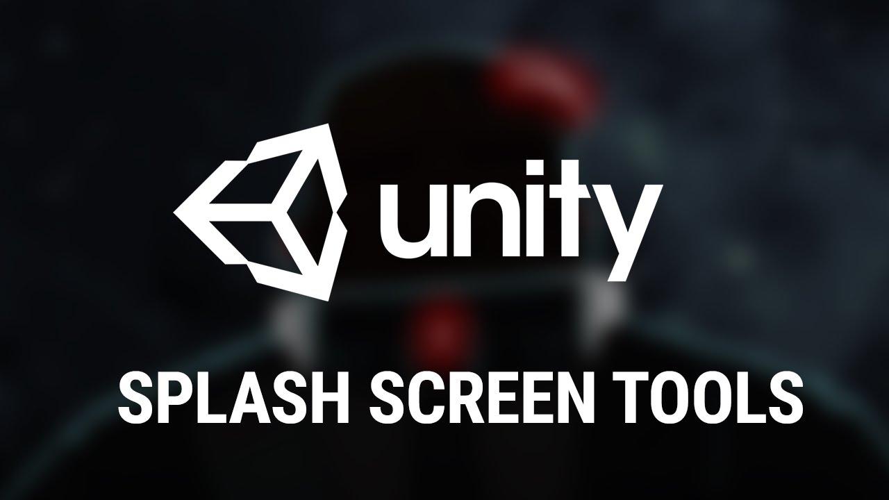In Development - Unity Splash Screen tools