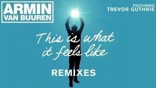 Armin Van Buuren Feat. Trevor Guthrie - This is what it feels like (Giuseppe Ottaviani Radio Edit)
