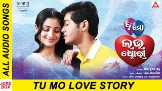 Tu Mo Love Story  Odia Movie | Official Audio Songs Jukebox | Swaraj, Bhumika