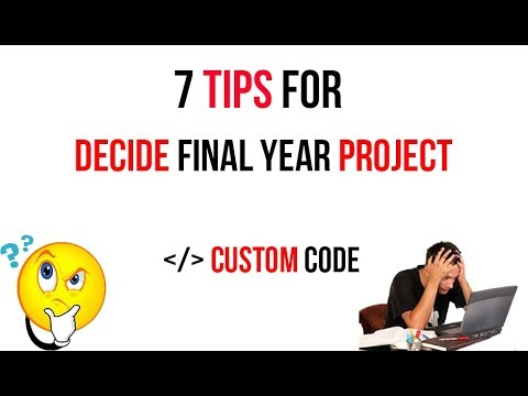 How to Decide Final Year Project   7 Tips For You