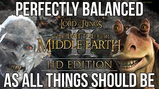 Battle for Middle Earth II is a Perfectly Balanced Masterpiece