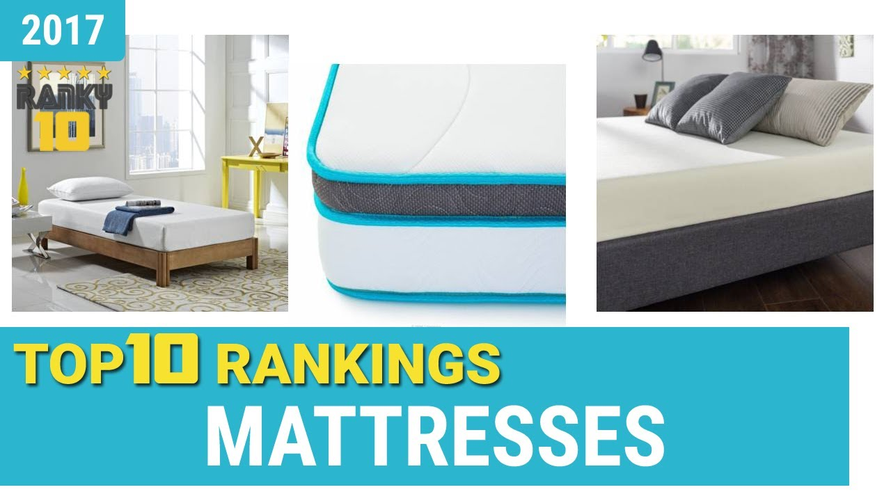 Mattresses Top 10 Rankings Reviews 2017 Ing Guides