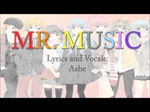 [Vocaloid] Mr. Music (English) 【Ashe】