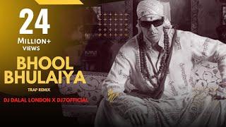 Bhool Bhulaiya | Trap Remix | DJ7OFFICIAL & DJ Dalal London | Akshay Kumar | Hare Ram Hare Krishna