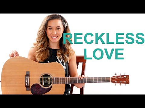 Reckless Love - Cory Asbury EASY Guitar Tutorial and Play Along