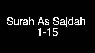 Surah As Sajdah ayat 1-15
