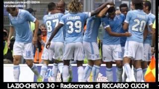 LAZIO-CHIEVO 3-0 - Radiocronaca di Riccardo Cucchi (15/9/2013) da Radiouno RAI