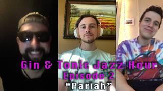 ViB Presents: Gin & Tonic Jazz Hour #2 - Talkin' Pariah