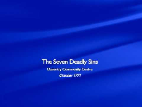 Seven Deadly Sins - The Whole Show