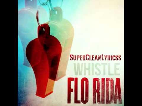 Whistle - Flo Rida (Clean Version)
