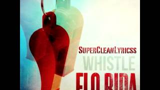 Whistle - Flo Rida (Clean Version)