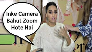 Swara Bhaskar Gets Angry On Media For Focusing Camera On Her Clothes