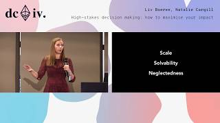 High-stakes decision making: how to maximise your impact by Liv Boeree & Natalie Cargill (Devcon4)