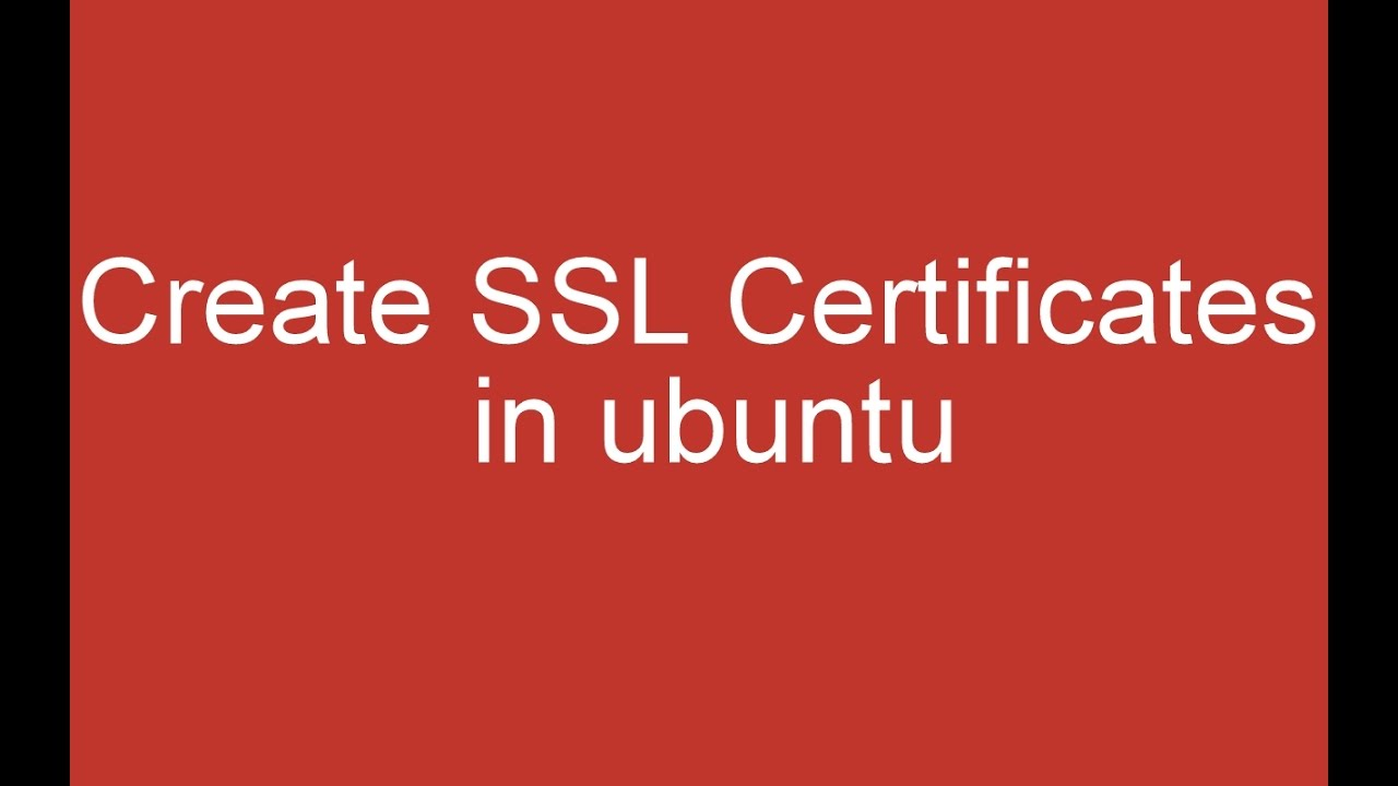 Create ssl certificates in ubuntu 164 youtube create ssl certificates in ubuntu 164 xflitez Gallery
