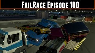 FailRace Episode 100 Our Various Mishaps