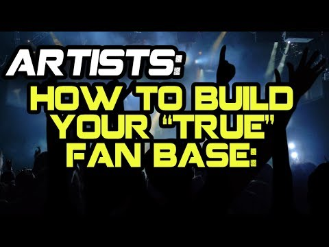 "Artists: Guaranteed Way To Build Your ""True"" Fanbase"