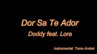 Doddy feat. Lora - Dor Sa Te Ador (karaoke)