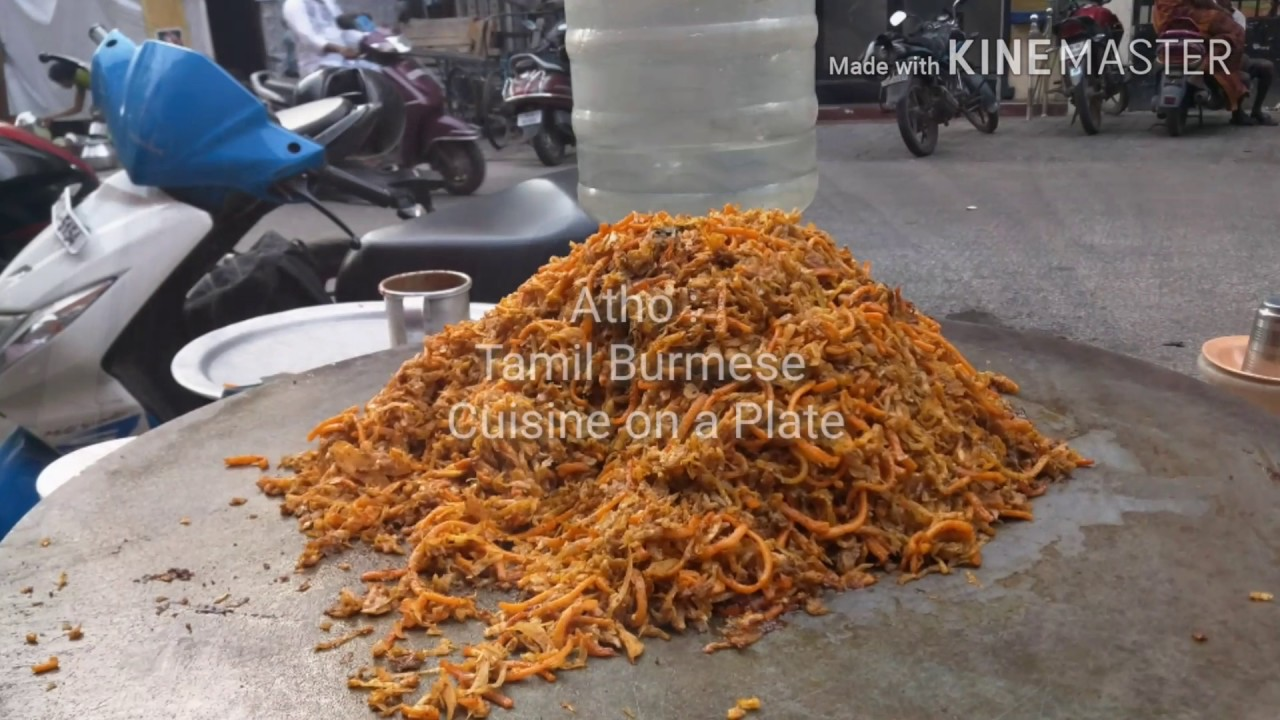 How To Make Atho Burma Food In Tamil