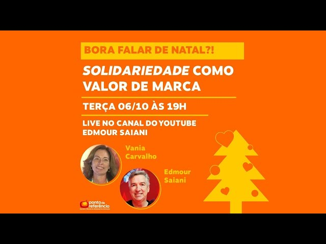 Live Bora Falar de Natal Solidariedade com Vania Carvalho