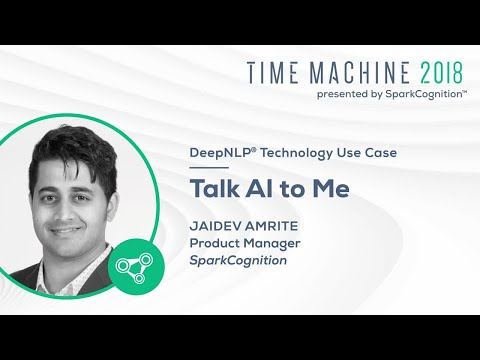 Talk AI to Me- Time Machine 2018