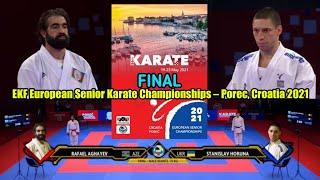 RAFAEL AGHAYEV FINAL • EURO KARATE 2021 • EUROPEAN KARATE CHAMPIONSHIP 2021
