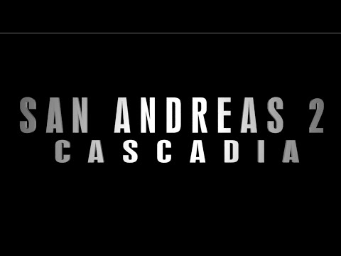 San Andreas 2: Cascadia Full online [UNOFFICIAL]
