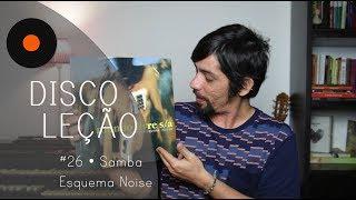 SAMBA ESQUEMA NOISE - Mundo Livre S/A • Discoleção por CHINA