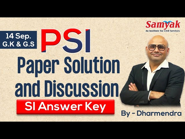 PSI Paper Solution & Discussion # SI Answer Key (14 Sept.) by Dharmendra Sir