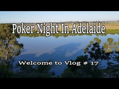 Adelaide Casino Cash Game,, Welcome to Poker Vlog # 17